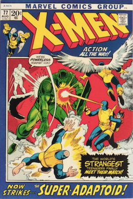 Uncanny X-Men #77. One of the reprint series which ran until #94 relaunched the series. Click for values