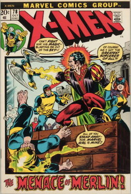 Uncanny X-Men #78. One of the reprint series which ran until #94 relaunched the series. Click for values