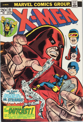 Uncanny X-Men #81. One of the reprint series which ran until #94 relaunched the series. Click for values