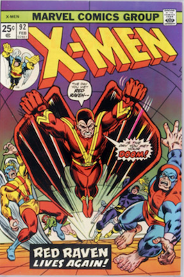 Uncanny X-Men #92. One of the reprint series which ran until #94 relaunched the series. Click for values