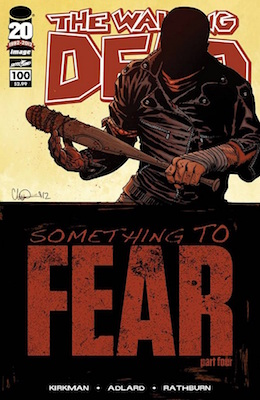 Walking Dead #100 (2012) 1st Appearance of Negan. Click for value