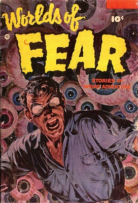Worlds of Fear #10 (1953): Classic Eye-Theme Cover. Click for value