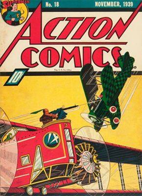 Action Comics #18 (November 1939): First X-Ray Vision. Click for current value