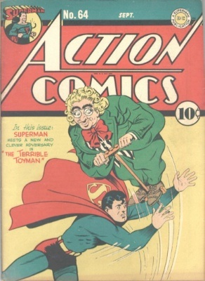 Origin and First Appearance, Toyman, Action Comics #64, DC Comics, 1943. Click for value