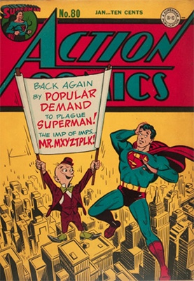Action Comics #80: Second appearance of Mr. Mxyztplk, first cover. Click for value