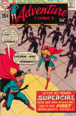 Adventure Comics #381 (June 1969): The First Full-Length Supergirl Story. Click for values