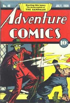 Adventure Comics #40 (Jul 1939): First Appearance, Sandman. Click for values