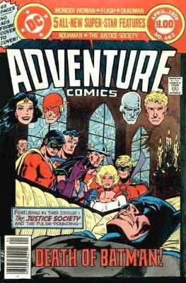 Adventure #462: Death of Earth Two Batman
