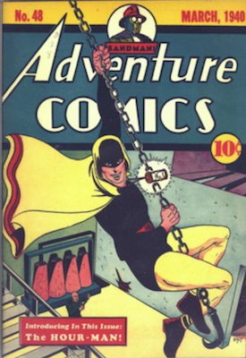 Adventure Comics #48: 1st appearance of Hour-Man. A very rare comic. Click for values