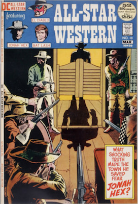 All-Star Western #10 (1972):First Appearance, Jonah Hex. Click for value