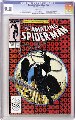 Amazing Spider-Man #300 is the 1st Venom appearance. Do not drop your standards. It's too common a book to compromise. Stick to CGC 9.8 with white pages. Click to buy a copy
