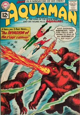 Aquaman #1: The Invasion of the Fire Trolls. Click for values