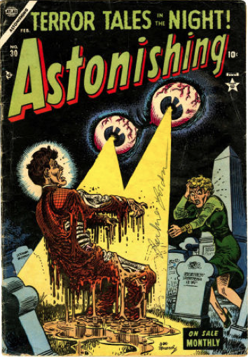 Most gruesome horror comics: Astonishing #30. Disembodied eyes melting human flesh cover! Click for value
