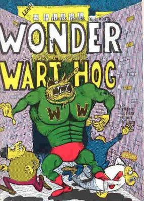 First Appearance, Wonder Wart-Hog, Bacchanal #1, Self-Published, 1962. Click for values