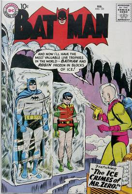 Hot Comics #10: Batman #121, 1st Mr. Freeze (Mr. Zero). Click to buy a copy