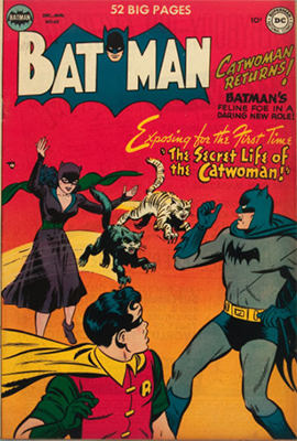Batman #62 (December 1950): Catwoman's Origin. Click for values