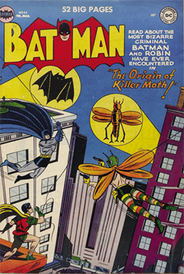 Origin and First Appearance, Killer Moth, Batman #63, DC Comics, 1951. Click for value