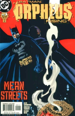 Origin and First Appearance, Orpheus, Batman: Orpheus Rising #1, DC Comics, 2001. Click for value