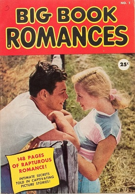 Big Book Romances #1: Rare one shot romance collection. Click for values