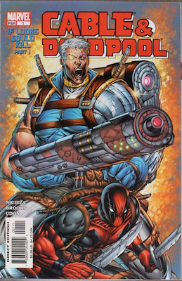 Cable and Deadpool #1 (Marvel, 2004): First Cable / Deadpool Comic Series. Click for values