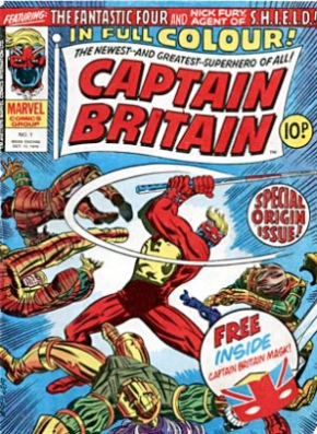 Origin and First Appearance, Captain Britain, Captain Britain Weekly #1, Marvel Comics UK, 1976. Click for value