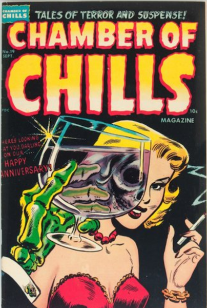 Chamber of Chills #19: Classic Undead Anniversary Cover! Click for value