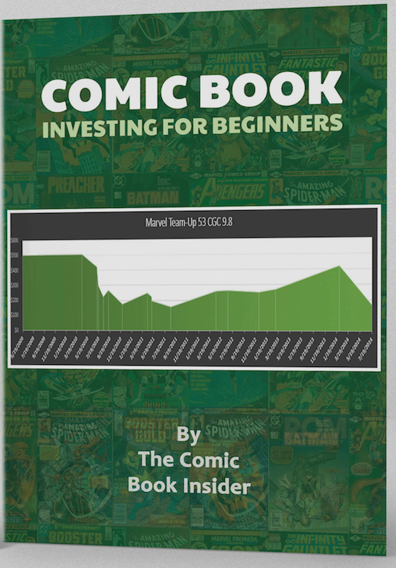 Click to read about the Comic Book Insider eBook for beginner comic investments!