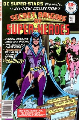 DC Super Stars #17: first appearance of Helena Wayne, daughter of Bruce Wayne and Selina Kyle. Click for value