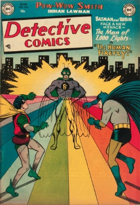 Origin and First Appearance, Firefly, Detective Comics #184, DC Comics, 1952. Click for value