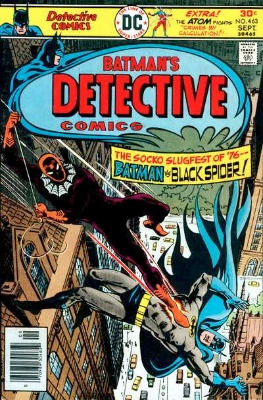 Origin and First Appearance, Black Spider, Detective Comics #463, DC Comics, 1976. Click for value