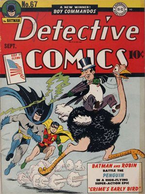 Cobblepot is Back: Detective Comics #67, September 1942, First Full Penguin Cover. Click for value