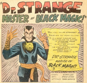 The very first panel featuring Dr Strange appeared in the now red-hot book, Strange Tales #110