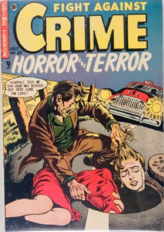 Fight Against Crime #20 (1954): Decapitated Woman's Head Dumped in Sewer cover! Click for values