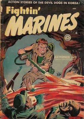 Fightin' Marines / Approved Comics #11. Classic Matt Baker flamethrower cover. Click for vales