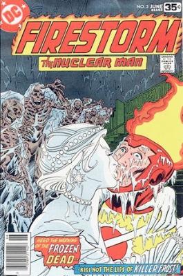 Killer Frost (First Appearance: Firestorm #3, June, 1978). Click for value
