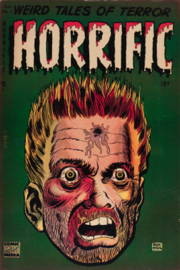 #8 most graphic horror books: Horrific #3. Bullet hole in centre of forehead on cover! Click for value