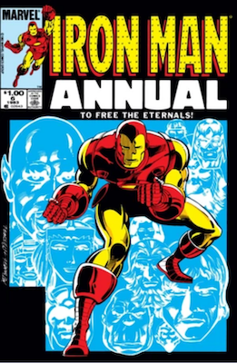 Iron Man Annual #6: First Appearance of The Eternals Since 1980. Click for values