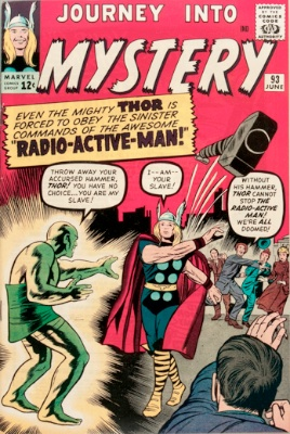 Origin and First Appearance, Radioactive Man, Journey into Mystery #93, Marvel Comics, 1963. Click for value