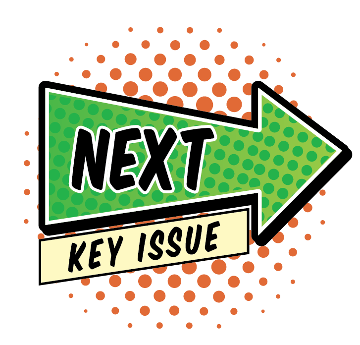 Click here to see the next Key Issue!