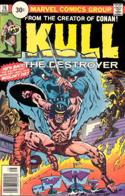 Kull the Conqueror #16 30c Price Variant, August, 1976. Circle Price Box