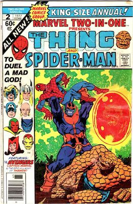 Marvel Two-in-One Annual #2; Warlock appearance; 2nd Thanos Death. Click for values.