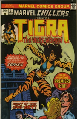 Marvel Chillers #3, Origin of Tigra. Click for values