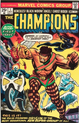 The Champions #1 (October 1975): Ghost Rider Joins the Misfit Super-Team. Click for value