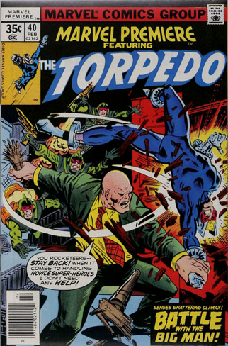 Marvel Premiere #40 (February, 1978): Torpedo. Click for values