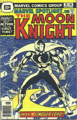 KEY ISSUE! Marvel Spotlight #28: 1st Solo Moon Knight Marvel 30 Cent Price Variants. April, 1976. Starburst Price