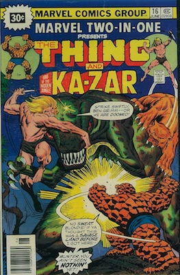 Marvel Two-In-One #16 30c Price Variant June, 1976. Starburst Flash