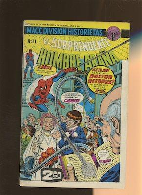 Mexican Spider Man vol 2 #11. Click for values.