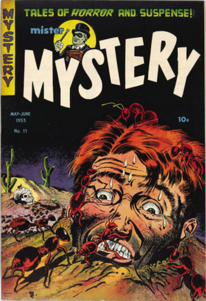 Mister Mystery #11 (1953): Huge Ants Attack Buried Human!