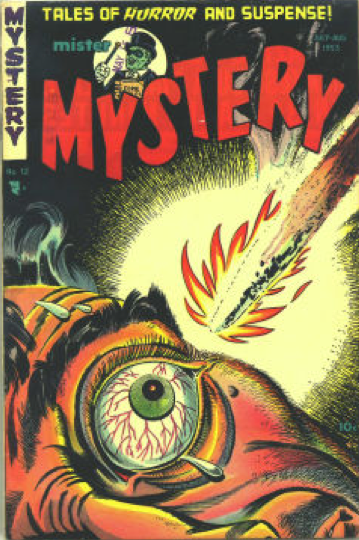 Mister Mystery #12 (1953): Classic Flame Approaching Eye Cover art. Click for value