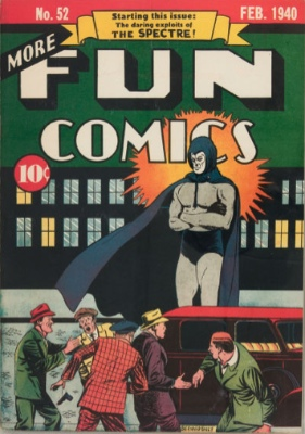 More Fun Comics #52: Origin and First Appearance, The Spectre. Click for values